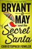 Bryant & May And The Secret Santa
