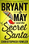 Bryant  May And The Secret Santa
