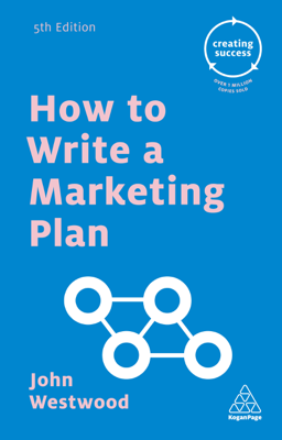 John Westwood - How to Write a Marketing Plan book