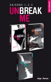 Unbreak me - saisons 1, 2, 3 PDF Download