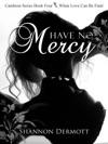 Have No Mercy