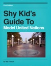Shy Kids Guide To Model United Nations