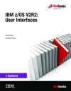 IBM ZOS V2R2 User Interfaces