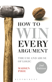 How to Win Every Argument book