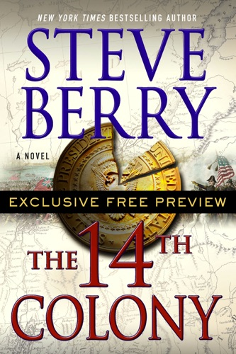 Steve Berry - The 14th Colony: Exclusive Free Preview