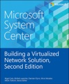 Microsoft System Center Building A Virtualized Network Solution 2e