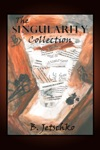The Singularity Collection