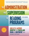 The Administration And Supervision Of Reading Programs Fifth Edition