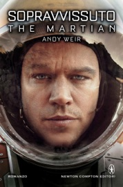 Sopravvissuto - The Martian - Andy Weir by  Andy Weir PDF Download