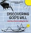 Discovering Gods Will God Has A Plan  Calling For You