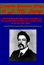 Complete Humorous Plays Of J. M. Synge