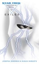 Star Trek: Vulcan's Soul, Book II: Exiles