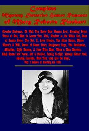 Complete Mystery Detective Humor Romance of Mary Roberts Rinehart image
