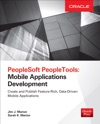 PeopleSoft PeopleTools Mobile Applications Development Oracle Press