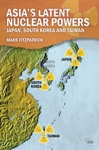 Asias Latent Nuclear Powers