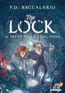 The Lock - 2. Il patto della luna piena di Pierdomenico Baccalario Copertina del libro