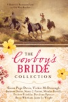 The Cowboys Bride Collection