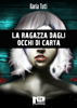 Ilaria Tuti - La ragazza dagli occhi di carta artwork