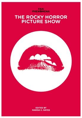 Fan Phenomena: The Rocky Horror Picture Show