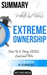 Jocko Willink And Leif Babins Extreme Ownership How US Navy SEALs Lead And Win  Summary