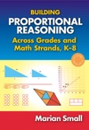 Building Proportional Reasoning Across Grades And Math Strands K8
