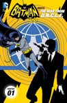 Batman 66 Meets The Man From UNCLE 2015- 1