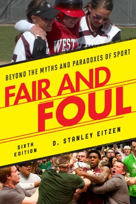 Fair and Foul - D. Stanley Eitzen book