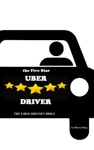 The Five Star Uber Driver The Uber Drivers Bible