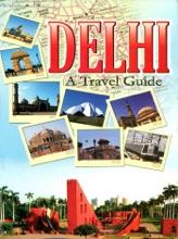 Delhi A Travel Guide