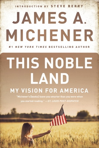 James A. Michener & Steve Berry - This Noble Land