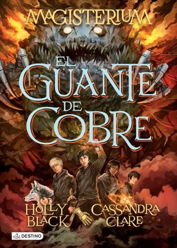 Cassandra Clare & Holly Black - Magisterium 2. El guante de cobre (Edición mexicana)