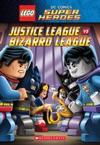 Justice League Vs Bizarro League LEGO DC Super Heroes Chapter Book
