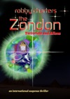 The Zondon Terrorists And Aliens An International Suspense Thriller