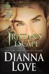 Tristans Escape A Belador Novella