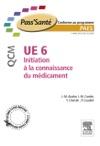 UE 6 - Initiation  La Connaissance Du Mdicament - QCM