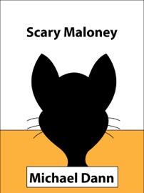 SCARY MALONEY