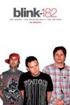 Blink 182 - The Band The Breakdown  The Return
