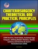 Counterinsurgency Theoretical and Practical Principles - COIN Doctrine, David Galula, Acclaimed Sage, Trinquier, Defining Modern Warfare, Charles Lacheroy and Doctrine de Guerre Revolutionnaire (DGR)