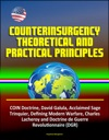 Counterinsurgency Theoretical And Practical Principles - COIN Doctrine David Galula Acclaimed Sage Trinquier Defining Modern Warfare Charles Lacheroy And Doctrine De Guerre Revolutionnaire DGR
