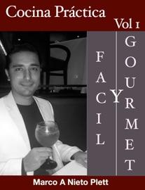 COCINA PRáCTICA - FáCIL Y GOURMET