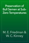 Preservation Of Bull Semen At Sub-Zero Temperatures