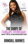 The Diary Of Aaliyah Anderson Volume 2 Teen Life Love And Surviving Middle School