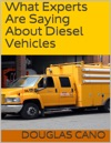 What Experts Are Saying About Diesel Vehicles