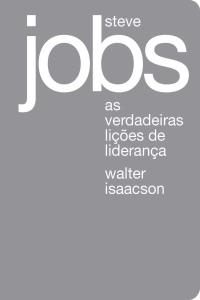 Steve Jobs: As verdadeiras lições de liderança Book Cover