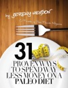 31 Proven Ways To Spend Way Less Money On A Paleo Diet