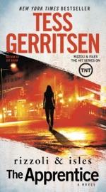 The Apprentice - Tess Gerritsen by  Tess Gerritsen PDF Download