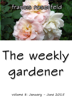 Francis Rosenfeld - The Weekly Gardener Volume 8 January-June 2015 artwork
