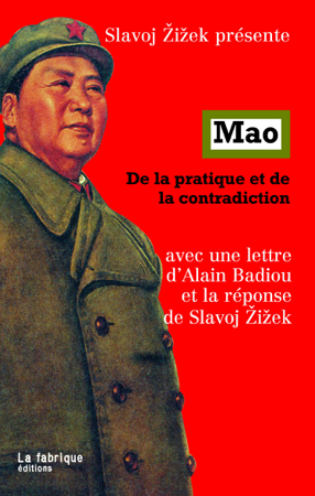 Mao - Alain Badiou, Slavoj Žižek & Mao Tsé-Toung