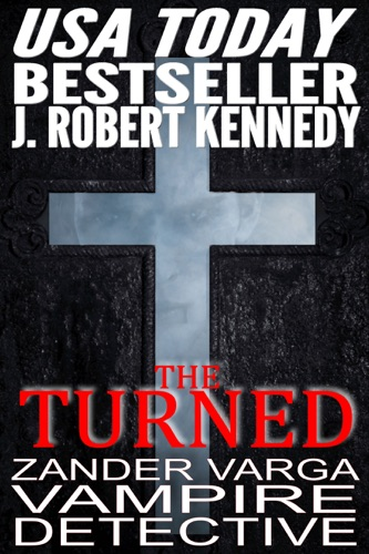 J. Robert Kennedy - The Turned
