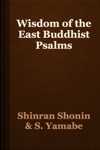 Wisdom Of The East Buddhist Psalms